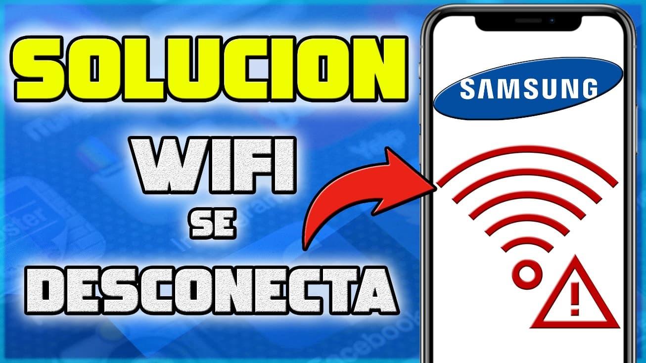 Problema Samsung WiFi no conecta solución