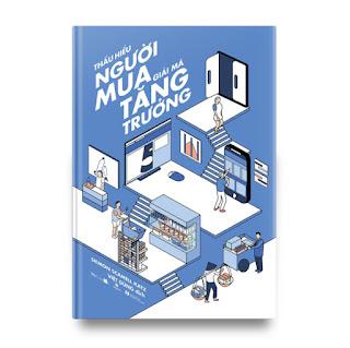 Thấu hiểu người mua - Giải mã tăng trưởng (Phiên bản mới) ebook PDF-EPUB-AWZ3-PRC-MOBI