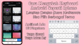 Cara Mengubah Keyboard Android Menjadi Iphone Dengan Aplikasi Keyboard Iphone 12