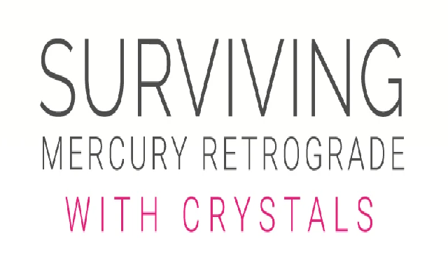 Surviving Mercury Retrograde with Crystals #infographic