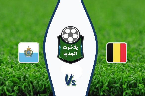 فوز بلجيكا علي سان مارينو 9-صفر وتتأهل لبطولة أوروبا بتاريخ 10-10-2019 التصفيات المؤهلة لأمم أوروبا 2020