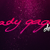 DOWNLOAD ~ AUDIOS: Lady Gaga (Demos)