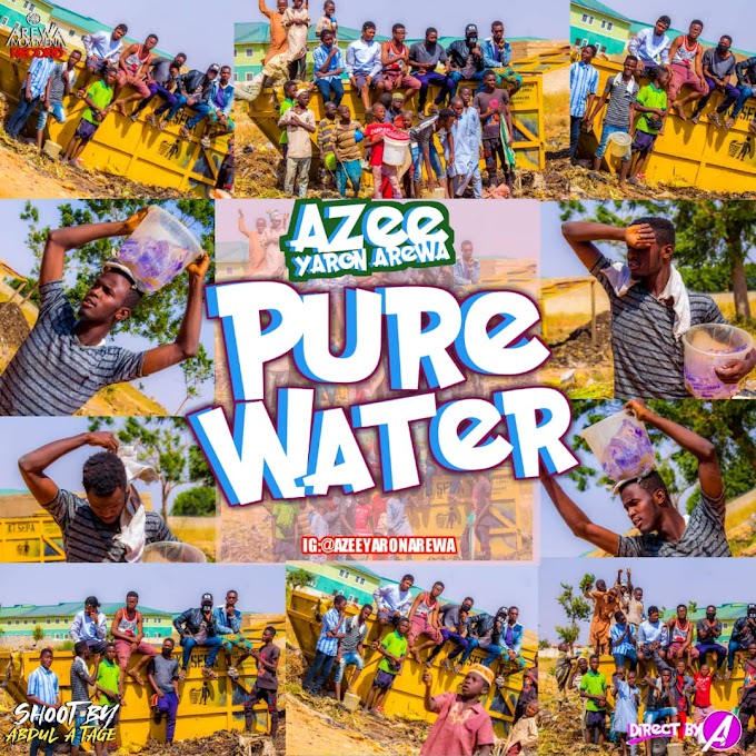 Pure Water Music | Azee Yaron Arewa