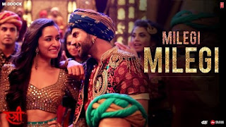 Milegi Milegi Lyrics | STREE | Mika Singh | Sachin-Jigar | Rajkummar Rao, Shraddha Kapoor