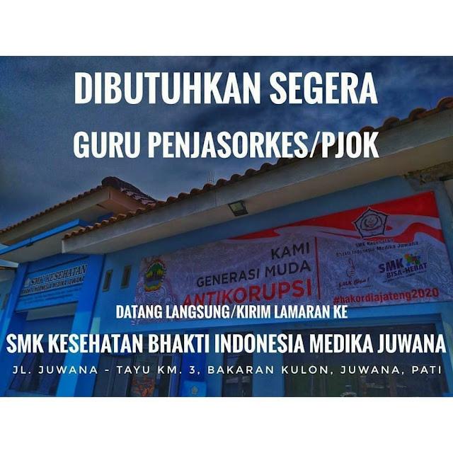 Lowongan Kerja Guru Olahraga SMK KESEHATAN BHAKTI INDONESIA MEDIKA JUWANA PATI