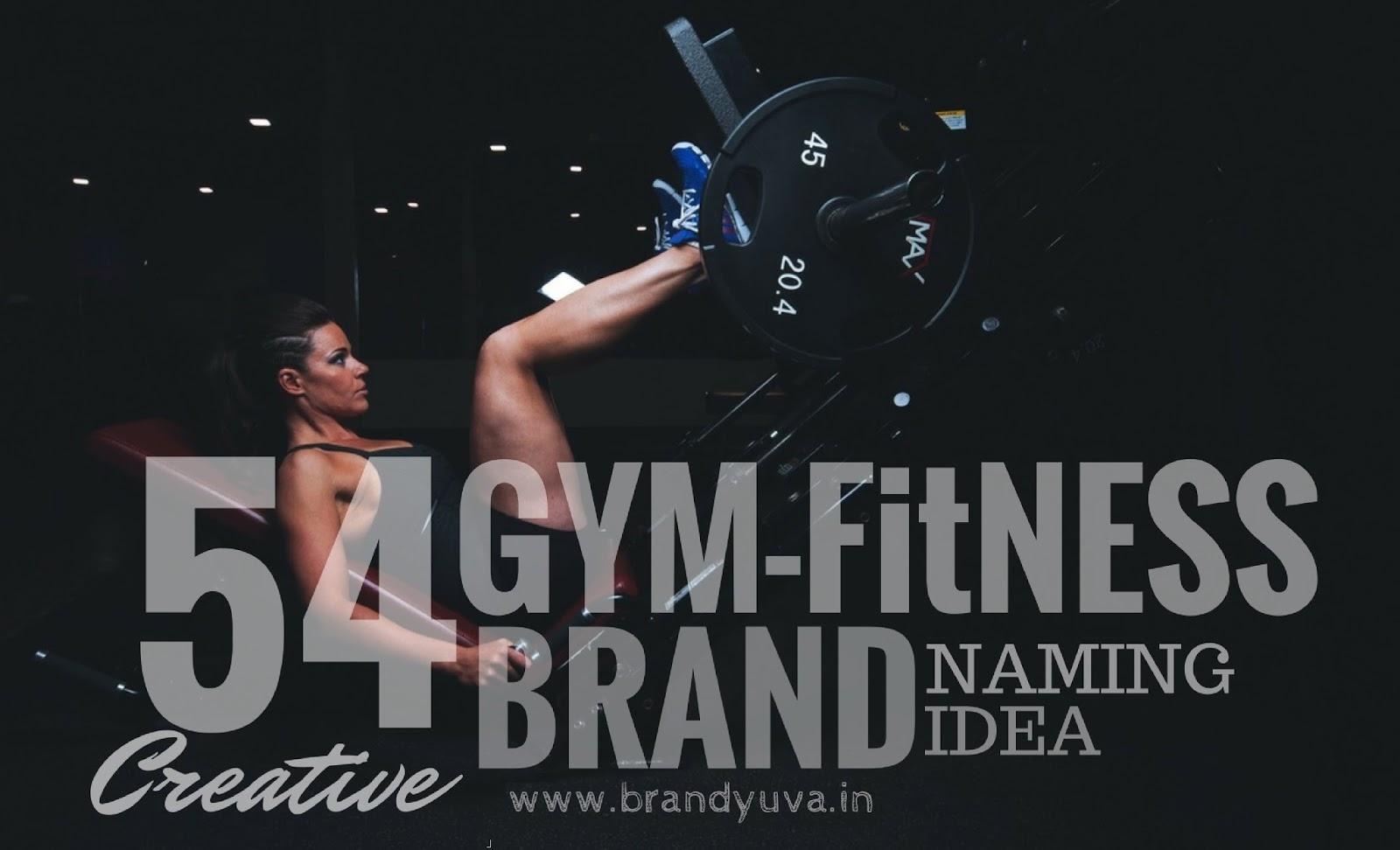54 Catchy GYM Business Names idea