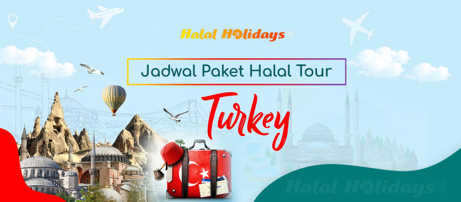 Paket Wisata Halal Tour Turki Murah Tahun 2021 2022
