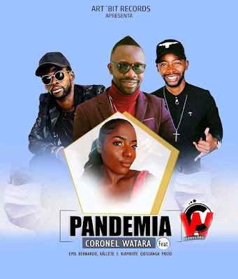 Coronel Watara – Pandemia (Feat. Ema, Killite & Kiambote Kis ( 2020 ) [DOWNLOAD]