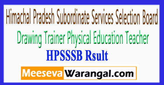 HPSSSB Drawing Trainer Physical Education Teacher Result 2017