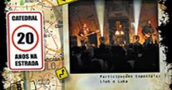 NA BAIXAR CATEDRAL 20 DVD ESTRADA ANOS DA BANDA