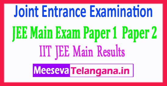 IIT Joint Entrance Examination CBSE IIT JEE Results 2018