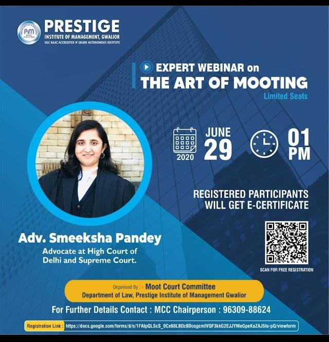 [Webinar] of Expert on Art of Mooting by Prestige Institute of Management, Gwalior [Register Soon]