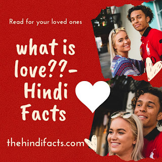 What-is-love-in-hindi-Facts