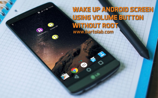 Wake Up Android Screen Using Volume Buttons Without Root