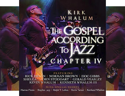 Kirk Whalum's Gospel According to Jazz Chapter IV: 28-Track Instrumental Music Album (AAC/MP3 Download) - Featuring Norman Brown, Rick Braun, Doc Gibbs, et al..
