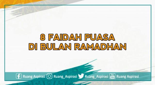 Jarang Diketahui, Berikut 8 Faidah Berpuasa di Bulan Ramadhan