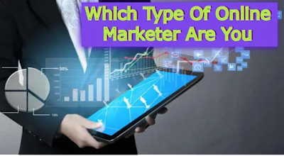 Which Type Of Online Marketer Are You