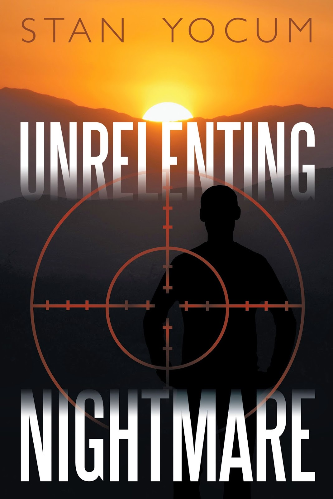 stan yocum, unrelenting nightmare, suspense novel