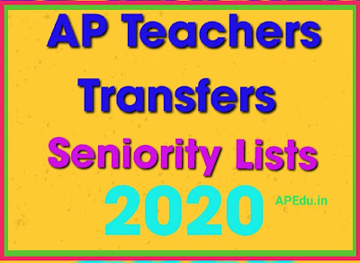 AP Teachers Transfers Seniority Final Lists 2020 Download - All Districts Teachers Seniority Lists