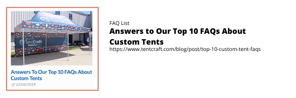 Answers to our Top 10 FAQs About Custom Tents