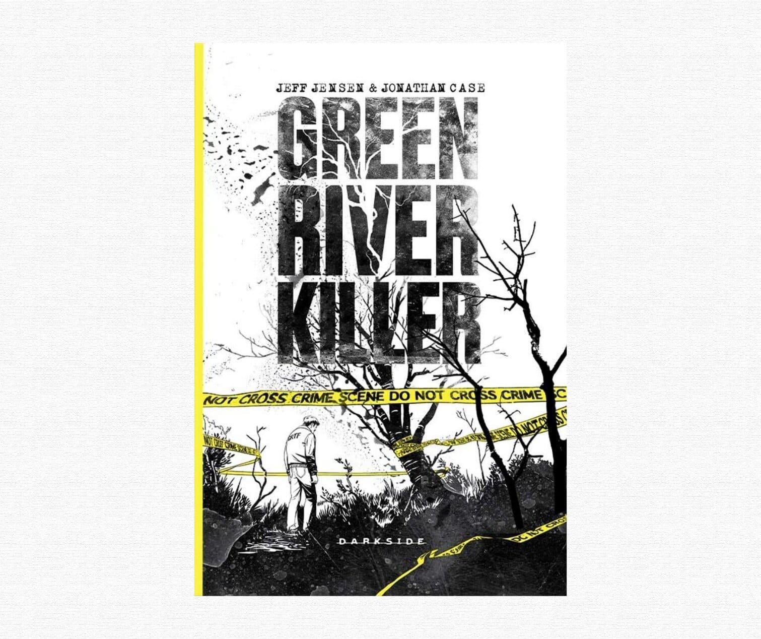 Resenha: Green River Killer, de Jeff Jensen, Jonathan Case e Nate Piekos