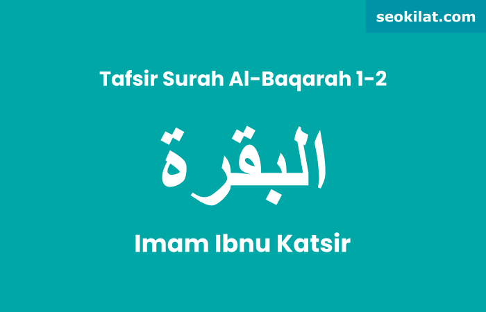 Tafsir Al Baqarah ayat 1-2