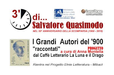 3' minuti di... Salvatore Quasimodo