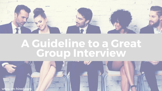 10 Guidelines to a Great Group Interview