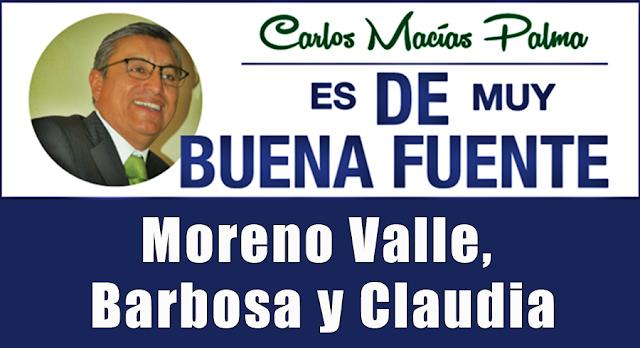 Moreno Valle, Barbosa y Claudia