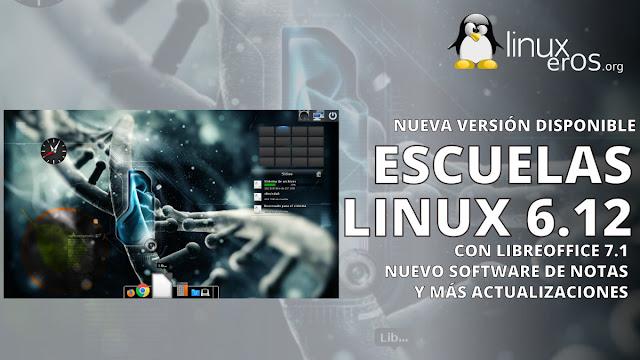 Escuelas Linux 6.12, con LibreOffice 7.1 y más actualizaciones