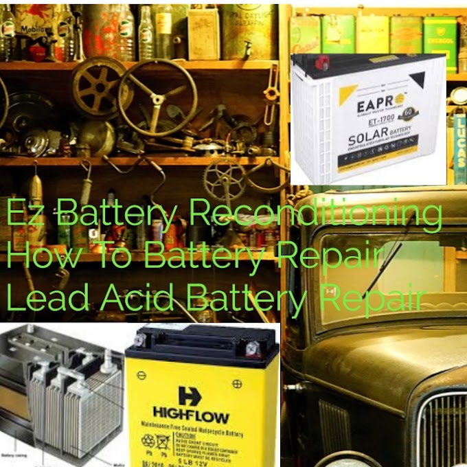 Ez Battery Reconditioning – How To Battery Repair – Lead Acid Battery Repair
