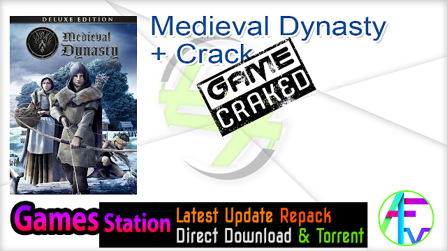 Medieval Dynasty + Crack