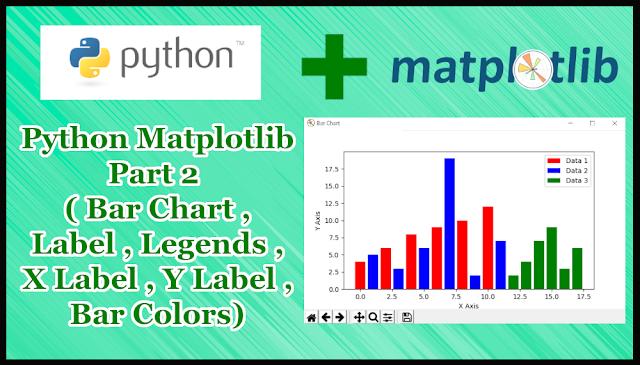Python Matplotlib Tutorial Part 2 | Bar Chart,Multi Data,Labels,Legends