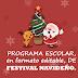 PROGRAMA ESCOLAR, en formato editable, DE FESTIVAL NAVIDEÑO.