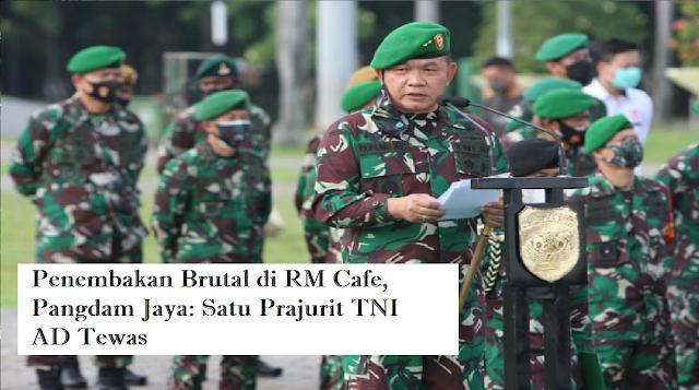 TNI AD DITEMBAK