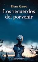 http://mariana-is-reading.blogspot.com/2017/04/los-recuerdos-del-porvenir-elena-garro.html