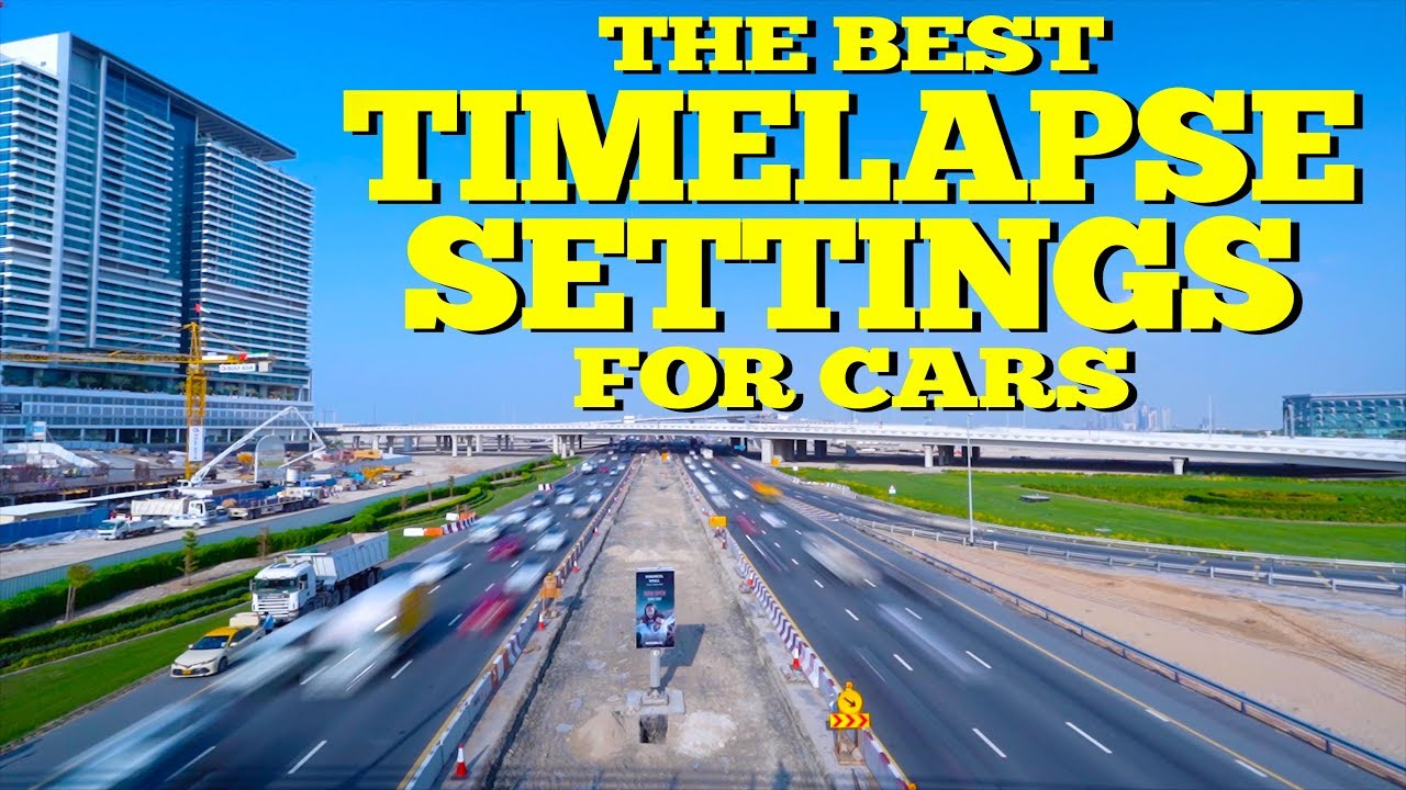 The Best Timelapse Settings for Cars