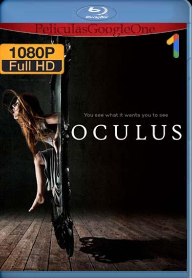 Oculus[2013] [1080p BRrip] [Latino-Inglés] [lachapelHD]