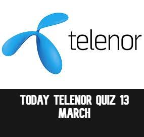 Telenor Quiz Answers 13 March | Telenor Answers 13 March 2021  | Today Telenor Quiz