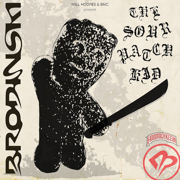 Brodinski - The Sour Patch Kid Cover