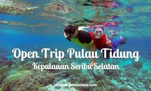 wisata gabungan trip pulau tidung