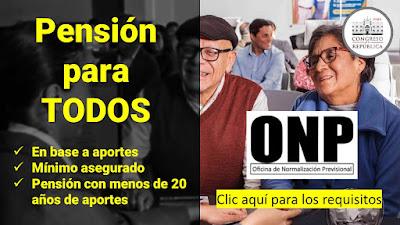 Pension ONP para TODOS aun con menos de 20 años de aportes POR APROBARSE en la Comisión de Presupuesto