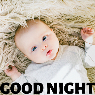 Cute baby good night image, good night baby pic