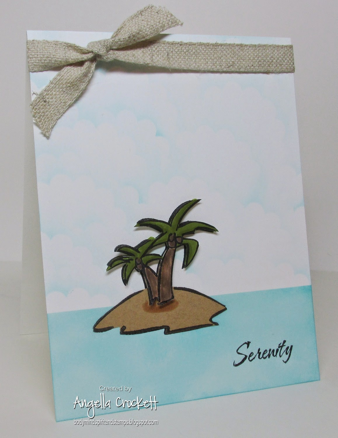 ODBD Serenity (sentiment), Island Stamp Unknown, Card Designer Angie Crockett