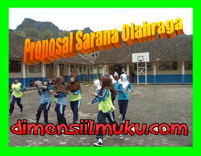 Dimensi Ilmuku: Proposal Sarana Olahraga Sekolah Terlengkap