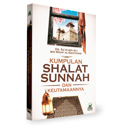 Kumpulan Shalat Sunnah dan Keutamaanyya Darul Haq
