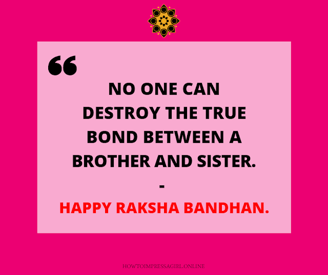 50+ (Best) Raksha Bandhan Quotes or Quotation & Wishes [2019]