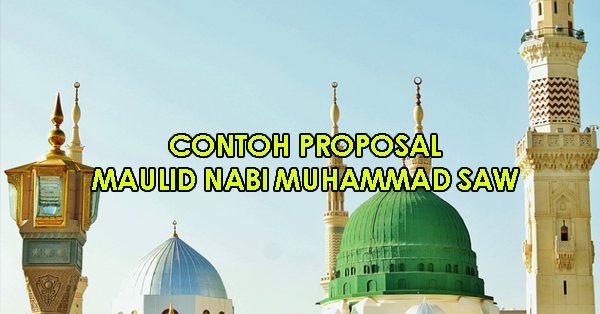 Contoh Proposal Peringatan Maulid Nabi Muhammad SAW.