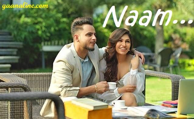 नाम   Naam Hindi Lyrics -Tulsi Kumar- Millinnd
