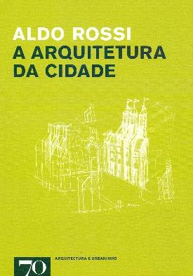 Livro: A arquitetura da cidade / Autor: Aldo Rossi